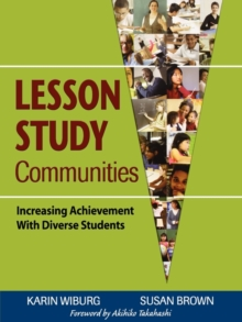 Lesson Study Communities : Increasing Achievement With Diverse Students, Paperback Book
