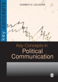Key Concepts in Political Communication, Paperback / softback Book