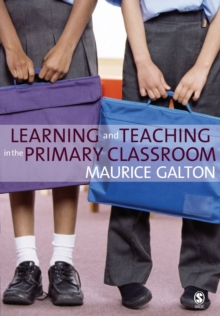 Learning and Teaching in the Primary Classroom, Paperback / softback Book