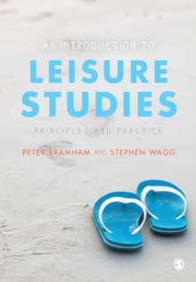 An Introduction to Leisure Studies : Principles and Practice, Paperback / softback Book