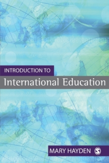 Introduction to International Education : International Schools and their Communities, Paperback Book