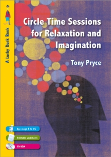Circle Time Sessions for Relaxation and Imagination, Paperback / softback Book