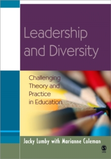 Leadership and Diversity : Challenging Theory and Practice in Education, Paperback / softback Book