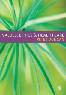 Values, Ethics and Health Care, Paperback / softback Book