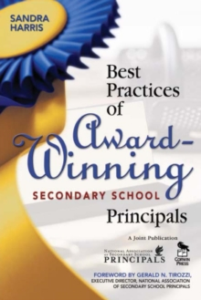 Best Practices of Award-Winning Secondary School Principals, Paperback / softback Book