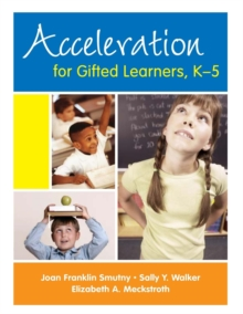 Acceleration for Gifted Learners, K-5, Paperback / softback Book