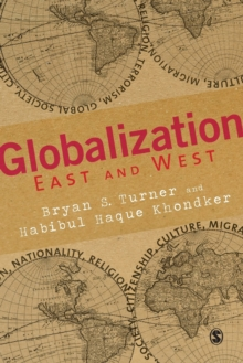 Globalization East and West, Paperback / softback Book