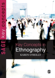 Key Concepts in Ethnography, Paperback / softback Book