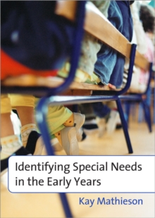 Identifying Special Needs in the Early Years, Paperback / softback Book