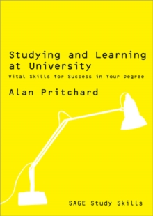 Studying and Learning at University : Vital Skills for Success in Your Degree, Paperback / softback Book