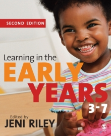 Learning in the Early Years 3-7, Paperback Book