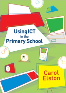 Using ICT in the Primary School, Paperback / softback Book