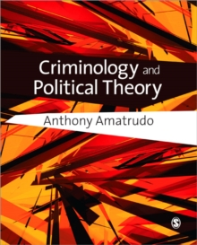 Criminology and Political Theory, Paperback / softback Book