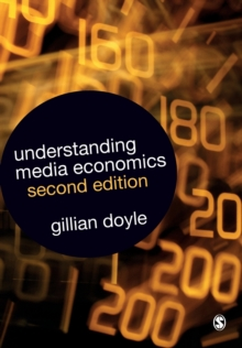 Understanding Media Economics, Paperback Book