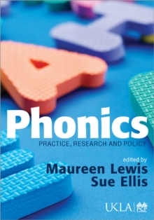 Phonics : Practice, Research and Policy, Paperback Book