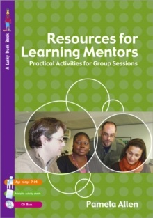 Resources for Learning Mentors : Practical Activities for Group Sessions, Paperback / softback Book