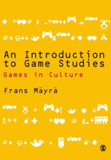 An Introduction to Game Studies, Paperback Book