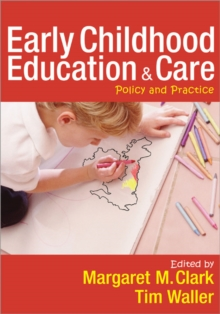 Early Childhood Education and Care : Policy and Practice, Paperback Book