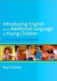 Introducing English as an Additional Language to Young Children, Paperback Book