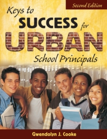 Keys to Success for Urban School Principals, Paperback / softback Book