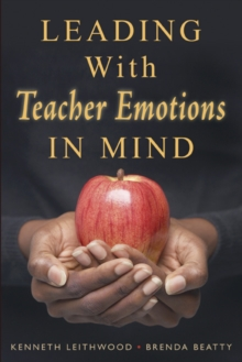 Leading With Teacher Emotions in Mind, Paperback / softback Book