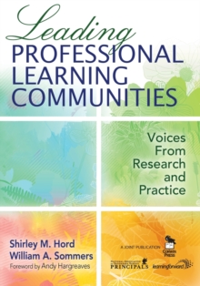 Leading Professional Learning Communities : Voices From Research and Practice, Paperback Book