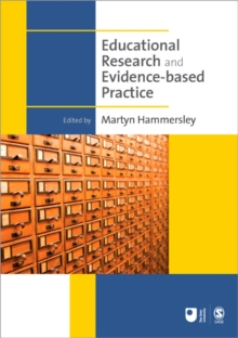 Educational Research and Evidence-based Practice, Paperback / softback Book