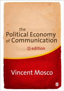The Political Economy of Communication, Paperback / softback Book