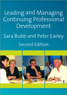Leading & Managing Continuing Professional Development : Developing People, Developing Schools, Paperback / softback Book