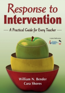 Response to Intervention : A Practical Guide for Every Teacher, Paperback Book