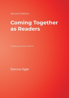Coming Together as Readers : Building Literacy Teams, Paperback Book