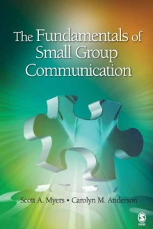 The Fundamentals of Small Group Communication, Paperback / softback Book