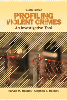 Profiling Violent Crimes : An Investigative Tool, Paperback / softback Book