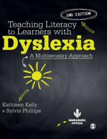 Teaching Literacy to Learners with Dyslexia : A Multi-sensory Approach, Hardback Book