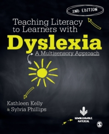 Teaching Literacy to Learners with Dyslexia : A Multi-sensory Approach, Paperback / softback Book