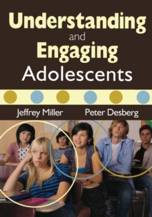 Understanding and Engaging Adolescents, Paperback / softback Book