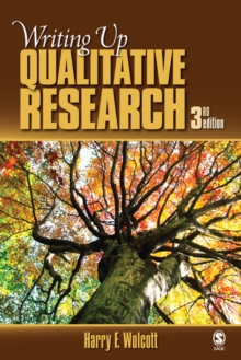 Writing Up Qualitative Research, Paperback Book