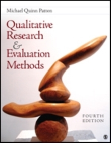 Qualitative Research & Evaluation Methods : Integrating Theory and Practice, Hardback Book