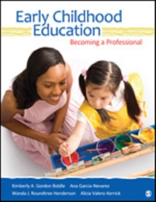 Early Childhood Education : Becoming a Professional, Paperback / softback Book