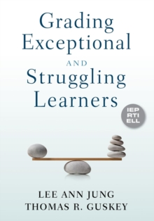 Grading Exceptional and Struggling Learners, Paperback / softback Book