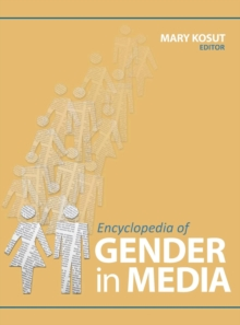 Encyclopedia of Gender in Media, Hardback Book