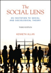 The Social Lens : An Invitation to Social and Sociological Theory, Paperback / softback Book