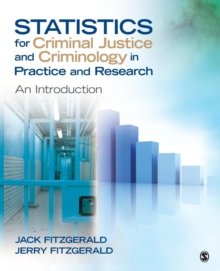 Statistics for Criminal Justice and Criminology in Practice and Research : An Introduction, Paperback / softback Book