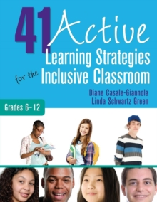 41 Active Learning Strategies for the Inclusive Classroom, Grades 6-12, Paperback Book