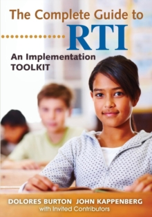The Complete Guide to RTI : An Implementation Toolkit, Paperback / softback Book