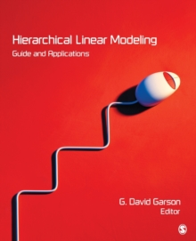 Hierarchical Linear Modeling : Guide and Applications, Paperback / softback Book