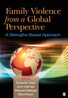 Family Violence From a Global Perspective : A Strengths-Based Approach, Paperback / softback Book