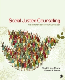 Social Justice Counseling : The Next Steps Beyond Multiculturalism, Paperback Book