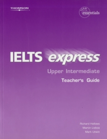 IELTS Express Upper Intermediate Teacher Guide 1st ed, Paperback / softback Book