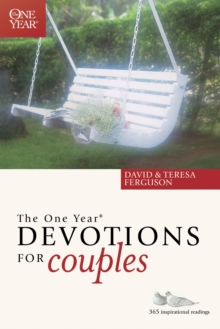 The One Year Devotions for Couples : 365 Inspirational Readings, Paperback / softback Book